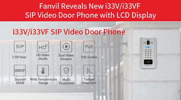 Fanvil Reveals New i33V/i33VF SIP Video Door Phone with LCD Display