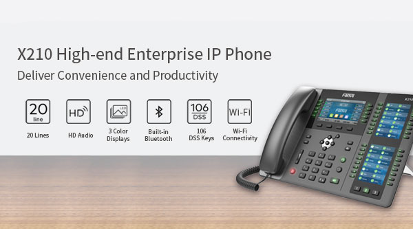 Fanvil Releases New High-end Enterprise IP Phone X210
